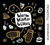warm winter wishes happy new... | Shutterstock .eps vector #751639162