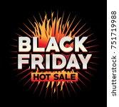 black friday hot sale... | Shutterstock .eps vector #751719988
