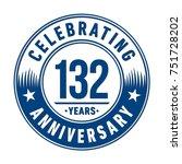 132 years anniversary logo... | Shutterstock .eps vector #751728202