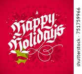 happy holidays  traditional... | Shutterstock .eps vector #751759966