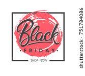black friday sale banner.... | Shutterstock .eps vector #751784086