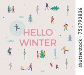 lovely vector 'hello winter'... | Shutterstock .eps vector #751793836