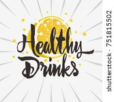 healthy drink rough traced... | Shutterstock .eps vector #751815502
