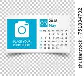 may 2018 calendar. calendar...   Shutterstock .eps vector #751834732