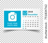 december 2018 calendar....   Shutterstock .eps vector #751834762