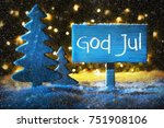 sign with swedish text god jul... | Shutterstock . vector #751908106
