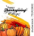 happy thanksgiving day bright... | Shutterstock .eps vector #751923832