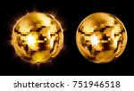 set ball disco gold mirror... | Shutterstock . vector #751946518