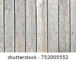 wooden texture for background.... | Shutterstock . vector #752005552