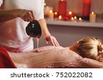 spa treatment. back massage... | Shutterstock . vector #752022082