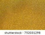 gold glitter texture christmas... | Shutterstock . vector #752031298