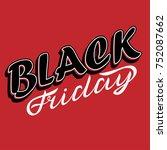 black friday sale. hand... | Shutterstock .eps vector #752087662