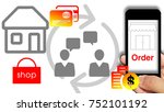 smartphone show order and... | Shutterstock . vector #752101192