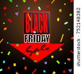 black friday sale background ... | Shutterstock .eps vector #752148382