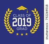 class of 2019 congratulations... | Shutterstock .eps vector #752269018