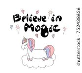 cute unicorn with lettering.... | Shutterstock .eps vector #752438626