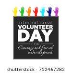 international volunteer day for ... | Shutterstock .eps vector #752467282