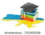 education in ukraine concept ...   Shutterstock . vector #752505328