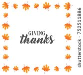 giving thanks text vector... | Shutterstock .eps vector #752511886