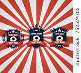 soccer football club logo badge ... | Shutterstock .eps vector #752524702