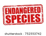 endangered species grunge...   Shutterstock .eps vector #752553742