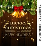 vector christmas greetings and... | Shutterstock .eps vector #752658952