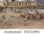 name sign kruger gate entrance... | Shutterstock . vector #752723995