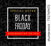 black friday sale design...   Shutterstock .eps vector #752769472