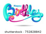happy birthday typographic...   Shutterstock .eps vector #752828842