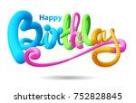 happy birthday typographic...   Shutterstock .eps vector #752828845