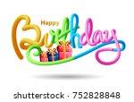 happy birthday typographic... | Shutterstock .eps vector #752828848