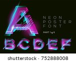 vector neon font. glowing... | Shutterstock .eps vector #752888008