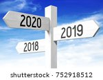 2018  2019  2020   signpost ... | Shutterstock . vector #752918512