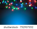 christmas lights background  | Shutterstock . vector #752937352