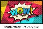 wow pop art vector cloud and... | Shutterstock .eps vector #752979712