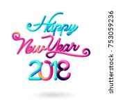 happy new year 2018 3d... | Shutterstock .eps vector #753059236