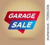 garage sale arrow tag sign. | Shutterstock .eps vector #753061336