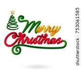 merry christmas 3d lettering... | Shutterstock .eps vector #753061585
