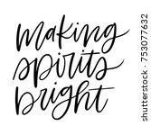 isolated brush hand lettered... | Shutterstock .eps vector #753077632