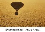 The Shadow Of A Ot Air Balloon...