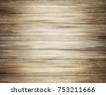 old wood background | Shutterstock . vector #753211666