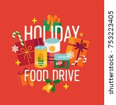 holiday food drive themed... | Shutterstock .eps vector #753223405