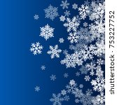 snow flakes falling winter... | Shutterstock .eps vector #753227752