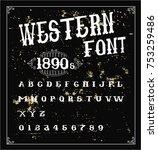 western font 1890s   retro...   Shutterstock .eps vector #753259486