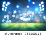 lights at night and football... | Shutterstock . vector #753260116