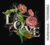 embroidery wild rose. slogan... | Shutterstock .eps vector #753306862