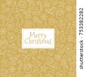 christmas greeting card. golden ... | Shutterstock .eps vector #753382282