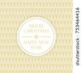 elegant christmas greeting card ... | Shutterstock .eps vector #753464416