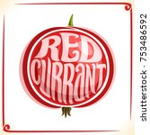 vector logo for redcurrant ... | Shutterstock .eps vector #753486592
