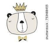 hand drawn bear king. nursery... | Shutterstock .eps vector #753488455